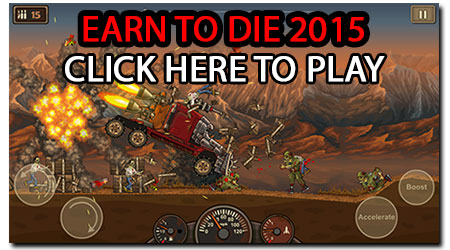 Earn To Die 2015: Exodus! Earn To die 3! :)